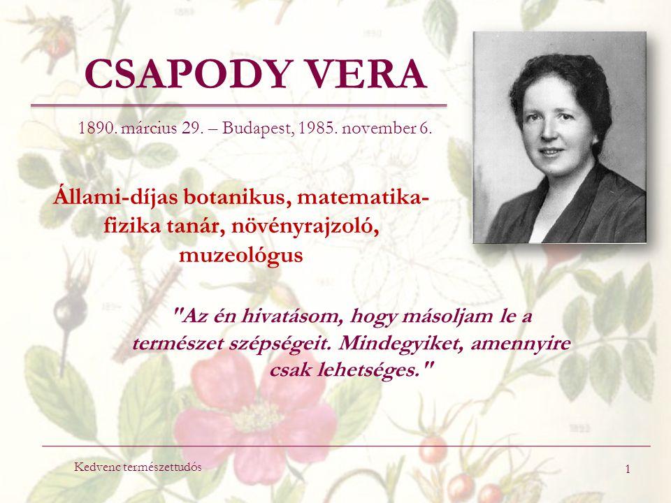 CSAPODY VERA 1890. március 29. – Budapest, 1985.