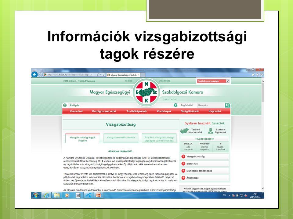 Információk vizsgabizottsági tagok részére