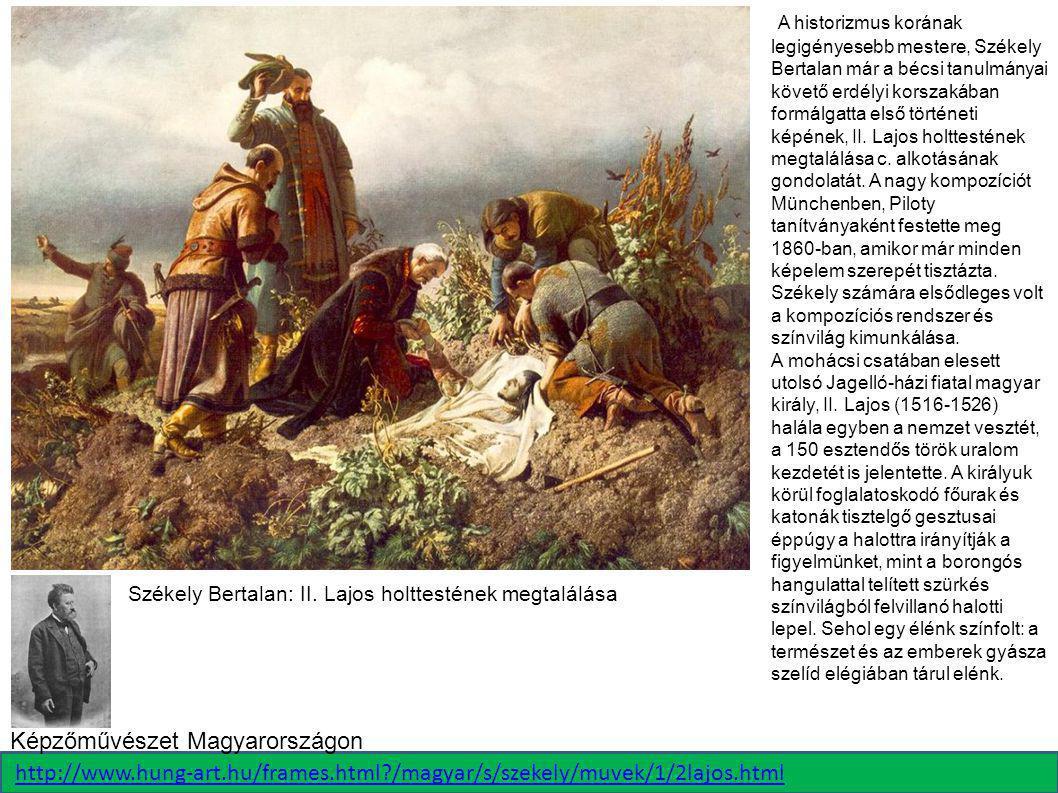 A historizmus korának legigényesebb mestere, Székely Bertalan már a bécsi tanulmányai követő erdélyi korszakában formálgatta első történeti képének, I