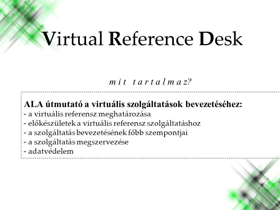 R e f e r en c e R e n a i s s a n c e k o n f e r e n c i a ( 2008 ) - v á l o g a t o t t p é l d á k - Virtual Reference Desk