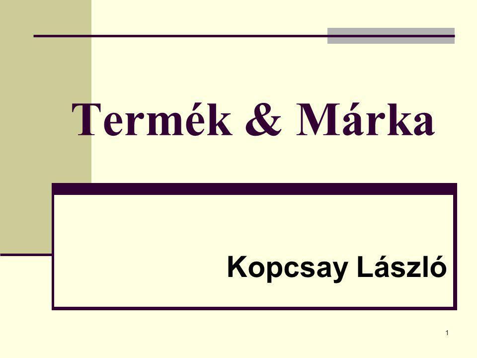 1 Termék & Márka Kopcsay László