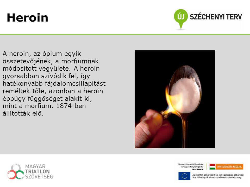 A heroin, az ópium egyik összetevőjének, a morfiumnak módosított vegyülete. A heroin gyorsabban szívódik fel, így hatékonyabb fájdalomcsillapítást rem