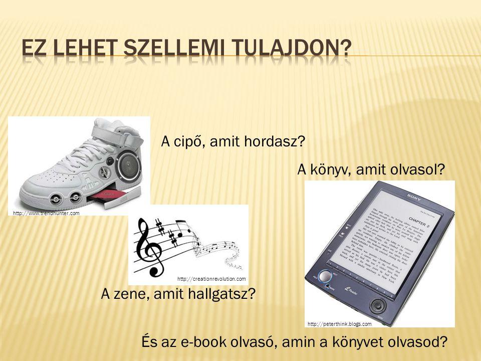 A cipő, amit hordasz? A zene, amit hallgatsz? A könyv, amit olvasol? És az e-book olvasó, amin a könyvet olvasod? http://creationrevolution.com http:/