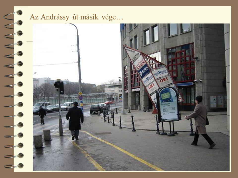 47 Az Andrássy út másik vége…