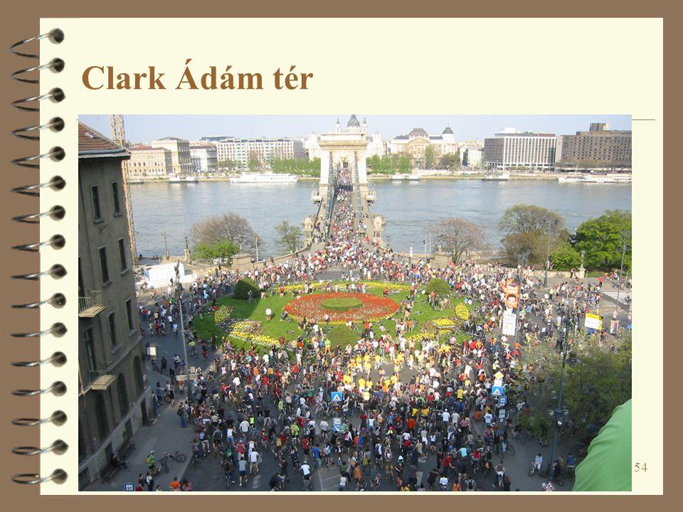 54 Clark Ádám tér