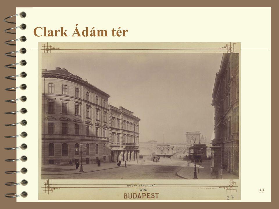 55 Clark Ádám tér