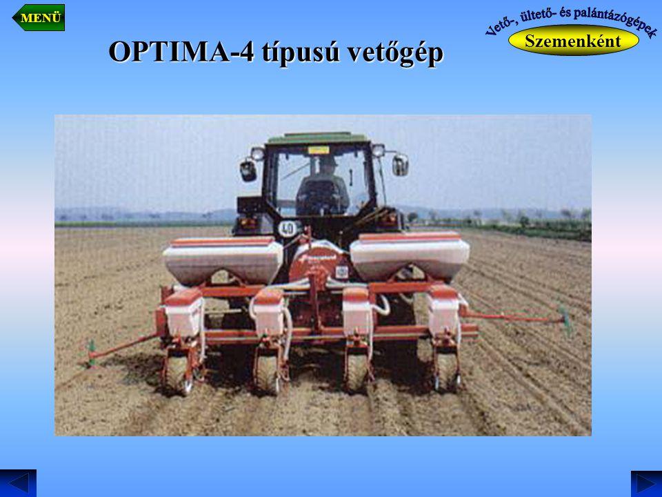Szemenként MENÜ OPTIMA-4 típusú vetőgép