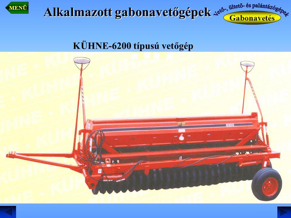 Alkalmazott gabonavetőgépek Gabonavetés MENÜ KÜHNE-6200 típusú vetőgép