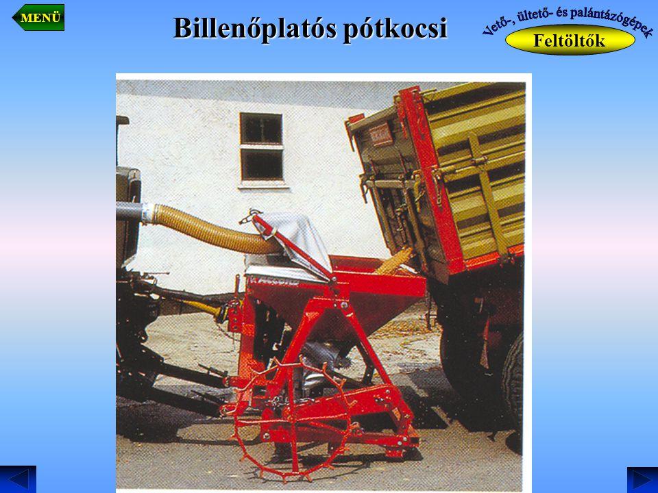 Billenőplatós pótkocsi Feltöltők MENÜ