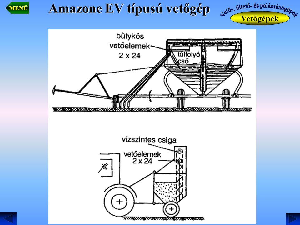 Amazone EV típusú vetőgép Vetőgépek MENÜ