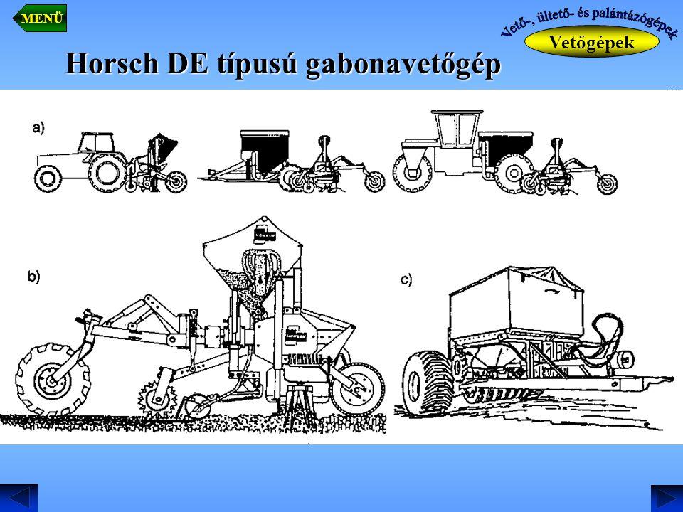 Horsch DE típusú gabonavetőgép Vetőgépek MENÜ