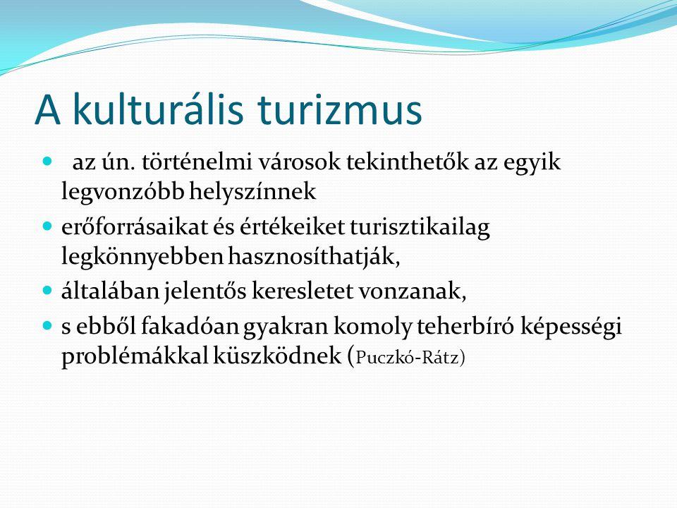 A kulturális turizmus az ún.