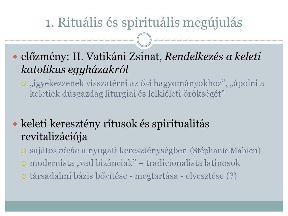 1. Rituális és spirituális megújulás előzmény: II.