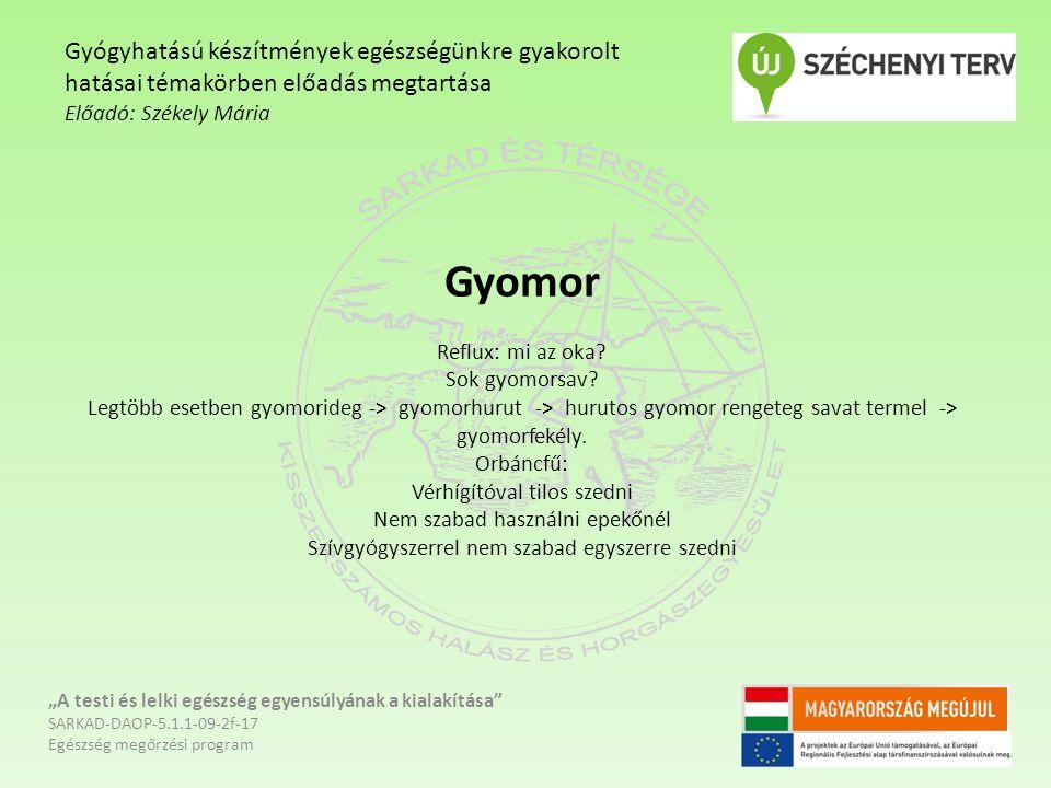 Gyomor Reflux: mi az oka? Sok gyomorsav? Legtöbb esetben gyomorideg -> gyomorhurut -> hurutos gyomor rengeteg savat termel -> gyomorfekély. Orbáncfű: