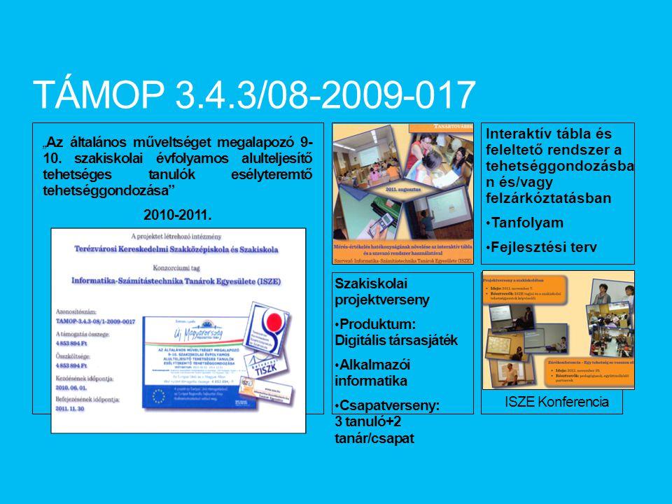 """TÁMOP 3.4.3/08-2009-017 """" Az általános műveltséget megalapozó 9- 10."""