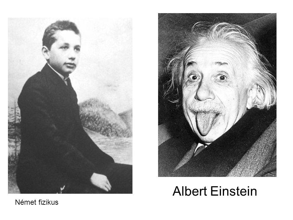 Albert Einstein Német fizikus