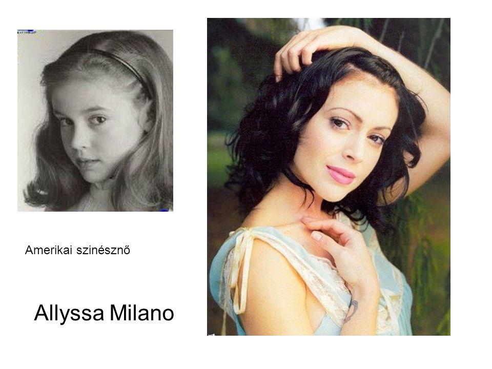 Allyssa Milano Amerikai szinésznő