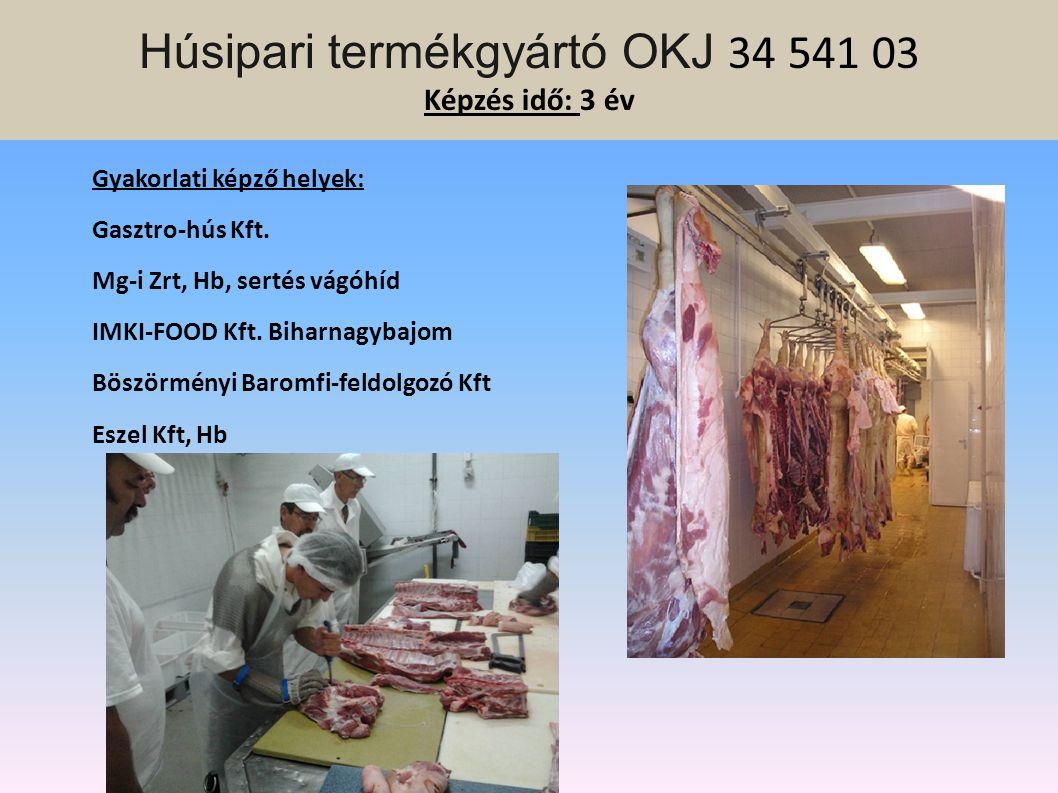 Szakiskola szakképző évfolyam 9-11. évfolyam Mezőgazdasági gépész Erdészeti szakmunkás Húsipari termékgyártó Dísznövénykertész Kertész