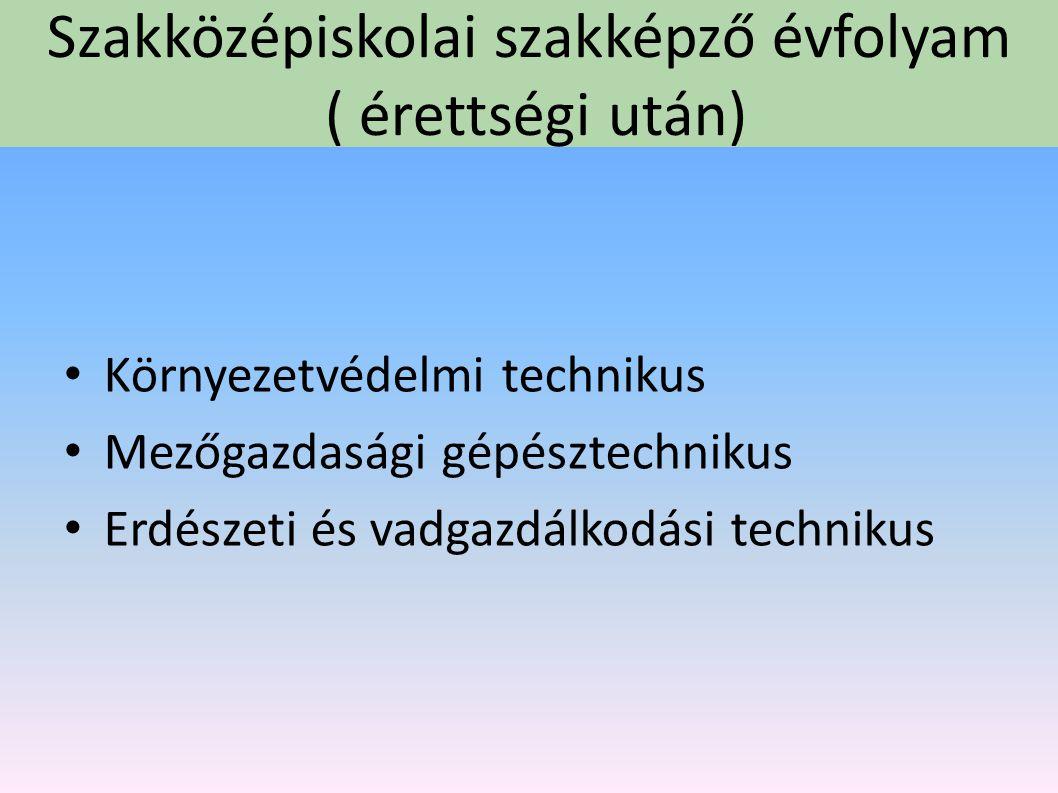 Erdészeti szakmunkás OKJ 34 623 01 Képzési idő: 3 év Gyakorlóhelyek: Nyírerdő Zrt Vilmányi-Fa Kft Iskolai vadászterület