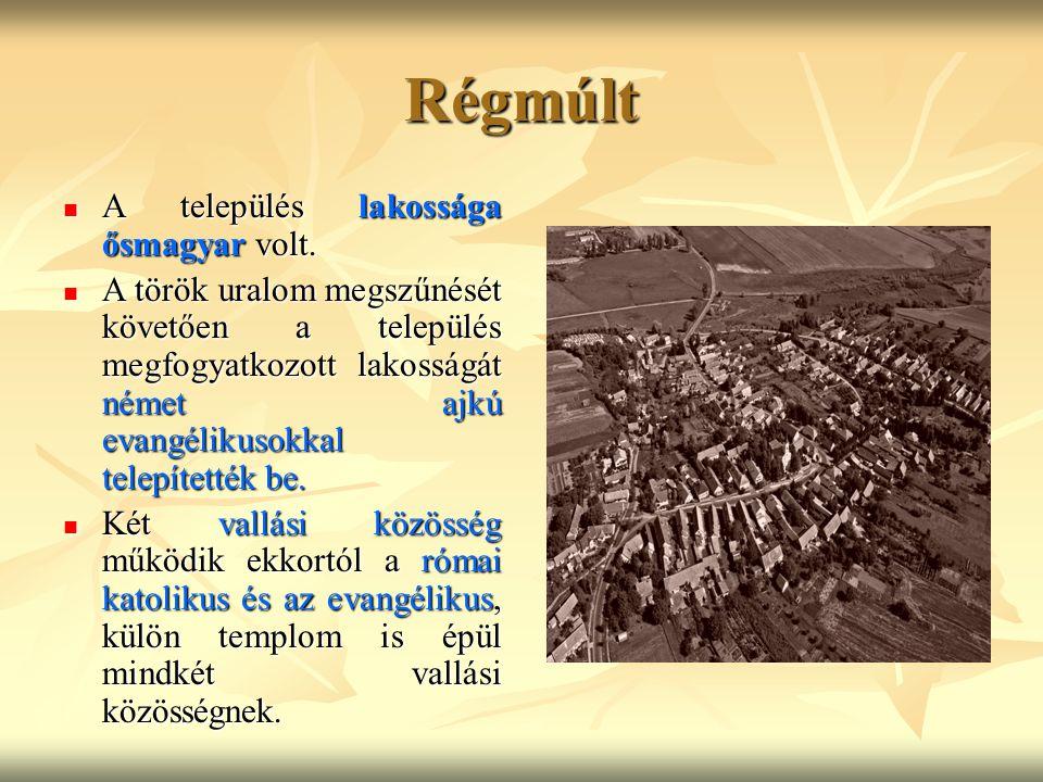 Régmúlt A település lakossága ősmagyar volt.A település lakossága ősmagyar volt.