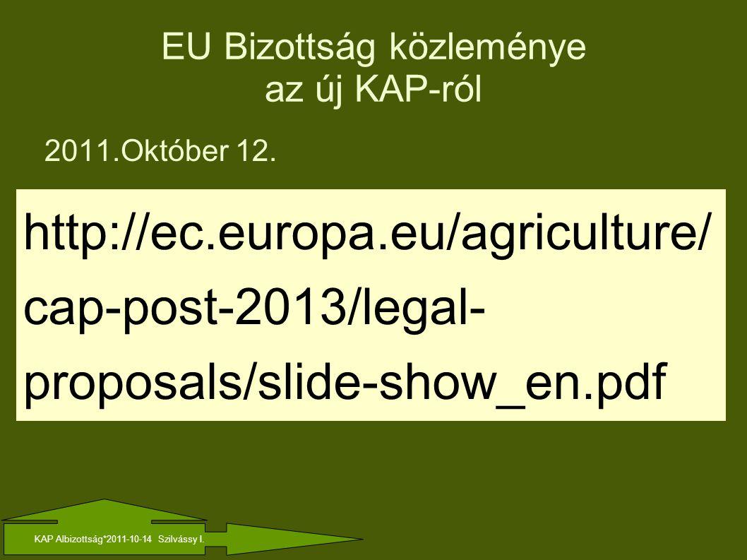 EU Bizottság közleménye az új KAP-ról 2011.Október 12.