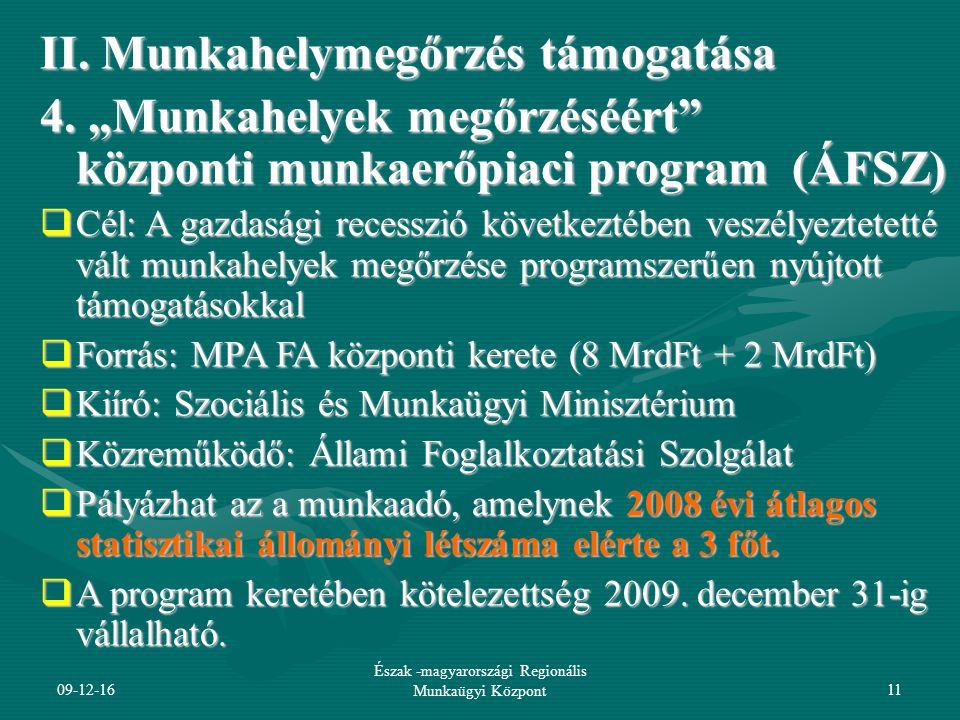 09-12-16 Észak -magyarországi Regionális Munkaügyi Központ11 II.