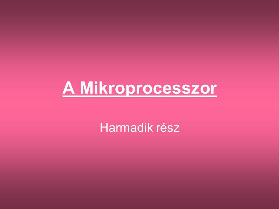 A mikroprocesszor utasításkészlete A processzor egyik fontos jellemzője, hogy hány és milyen típusú gépi utasítás végrehajtására képesek.