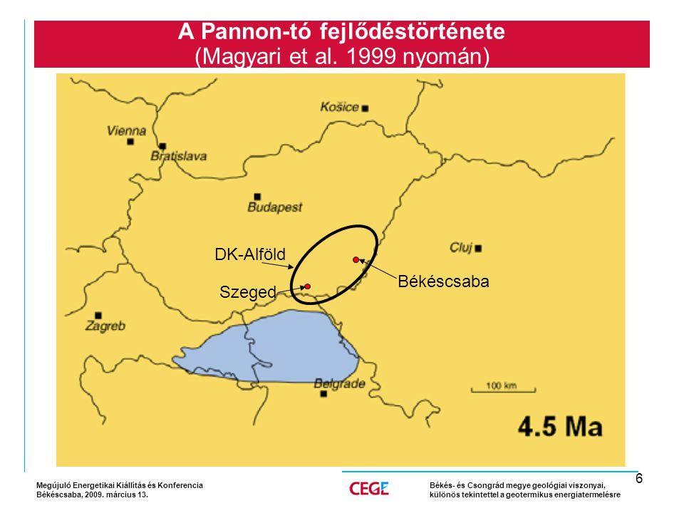 6 A Pannon-tó fejlődéstörténete (Magyari et al.