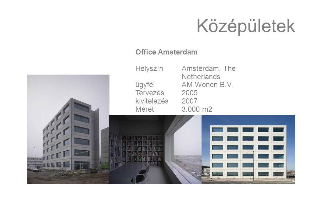 Középületek Office Amsterdam HelyszínAmsterdam, The Netherlands ügyfélAM Wonen B.V.