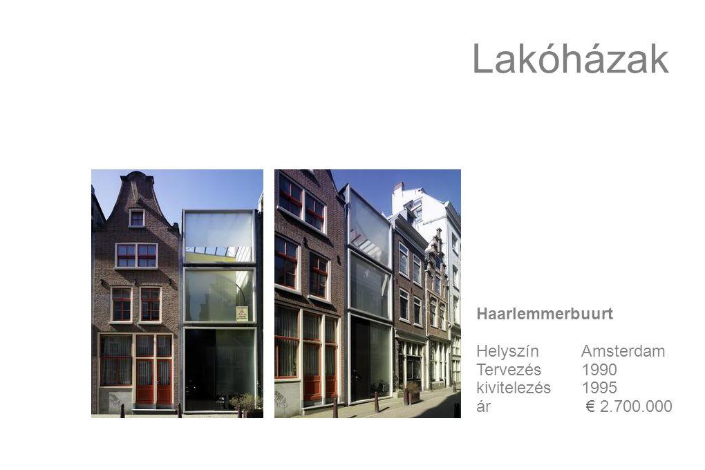 Lakóházak Haarlemmerbuurt HelyszínAmsterdam Tervezés1990 kivitelezés1995 ár € 2.700.000