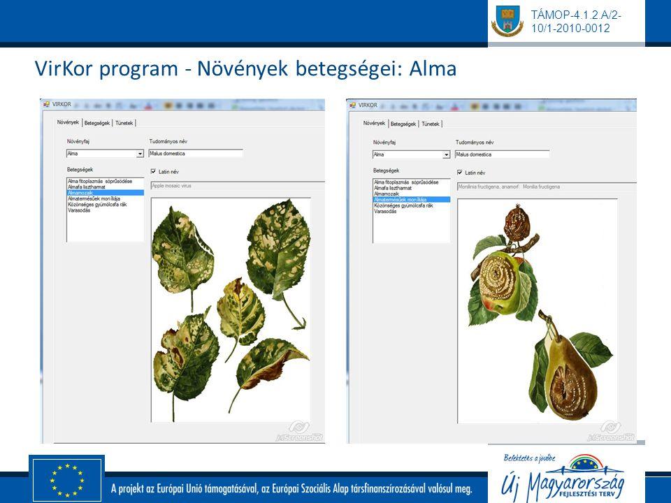 TÁMOP-4.1.2.A/2- 10/1-2010-0012 VirKor program - Növények betegségei: Alma