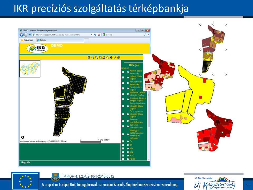 TÁMOP-4.1.2.A/2-10/1-2010-0012 IKR precíziós szolgáltatás térképbankja 95
