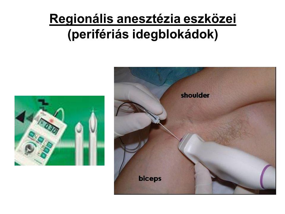 Regionális anesztézia eszközei (perifériás idegblokádok)