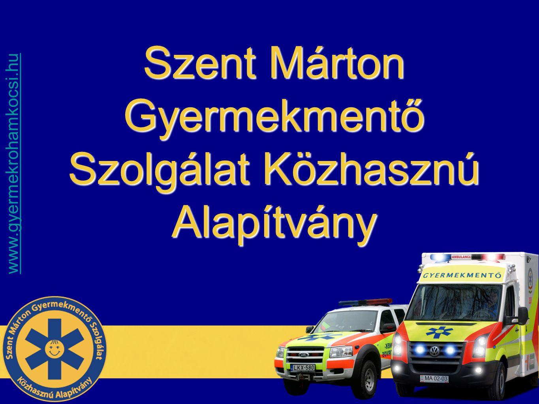 www.gyermekrohamkocsi.hu Szent Márton Gyermekmentő Szolgálat Közhasznú Alapítvány MGYAITT XII.