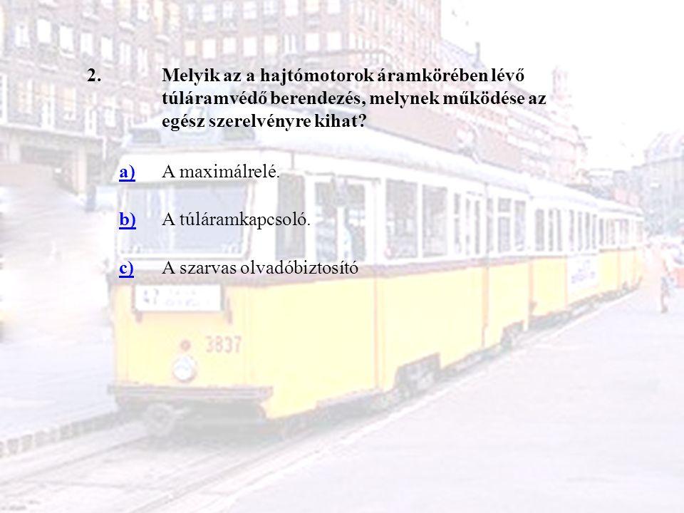 3.UV iker jármű átvételekor milyen kapcsolatokat kell ellenőrizni a két kocsi között.