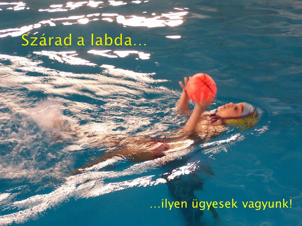 Kati néni, biztos nem lehet ma csak labdázni? Nem nagyon szeretek úszni…