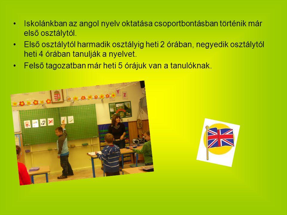 Iskolánkban az angol nyelv oktatása csoportbontásban történik már első osztálytól. Első osztálytól harmadik osztályig heti 2 órában, negyedik osztályt