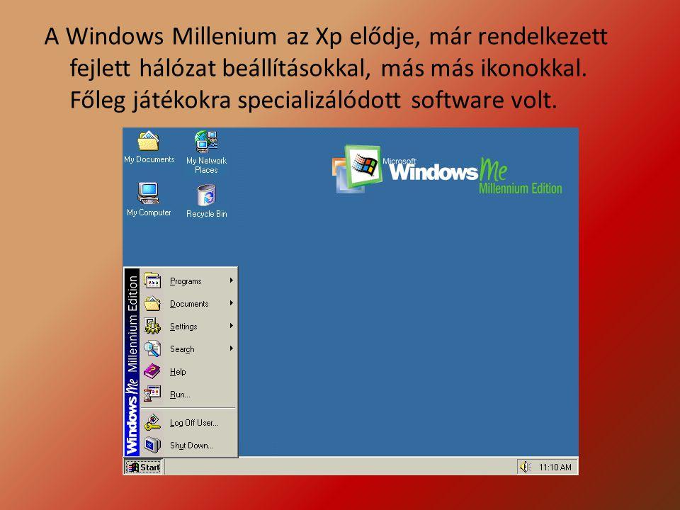 A Windows Millenium az Xp elődje, már rendelkezett fejlett hálózat beállításokkal, más más ikonokkal. Főleg játékokra specializálódott software volt.