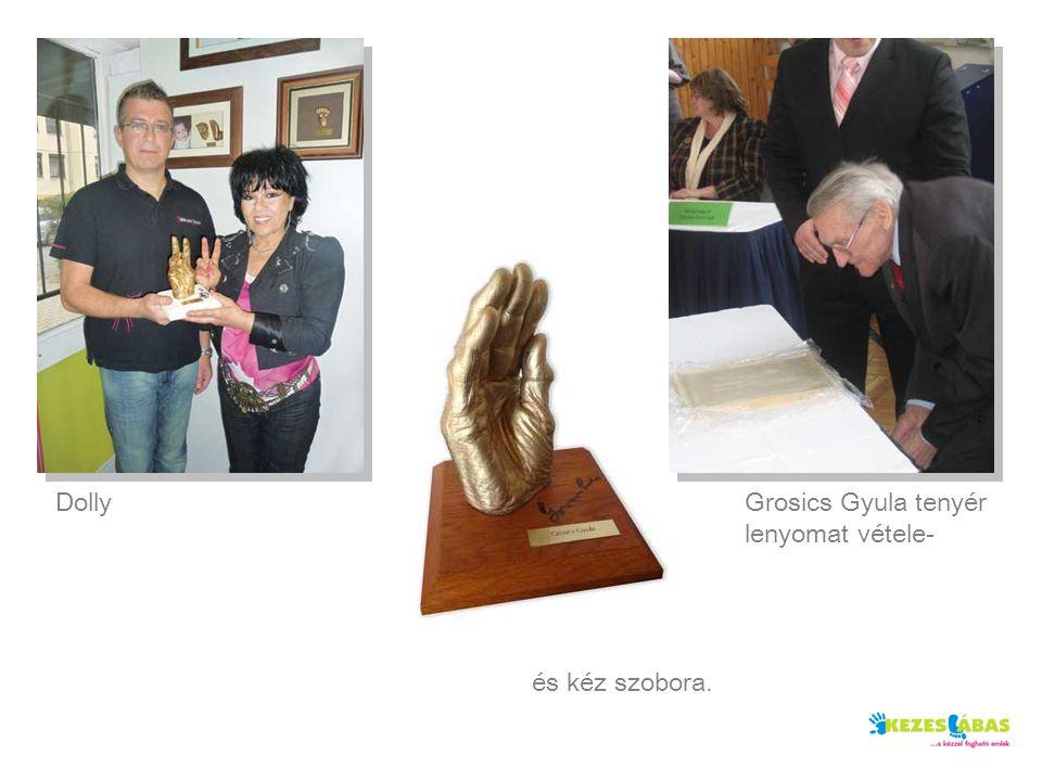 DollyGrosics Gyula tenyér lenyomat vétele- és kéz szobora.
