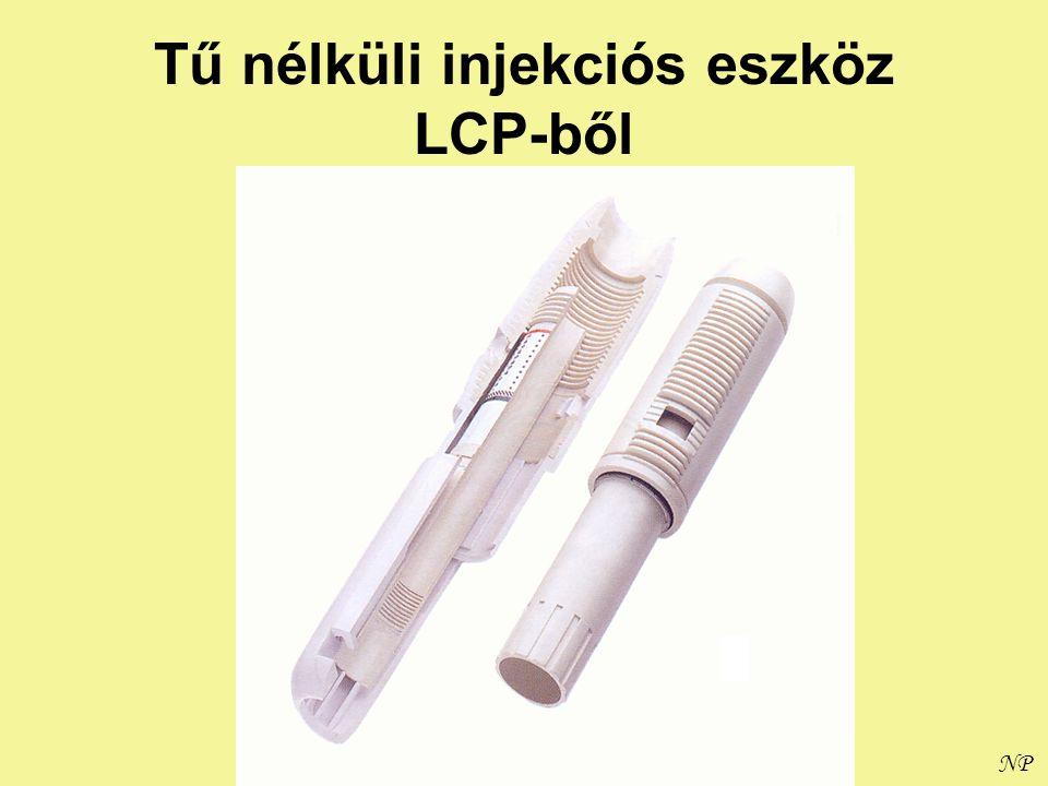 NP Tű nélküli injekciós eszköz LCP-ből
