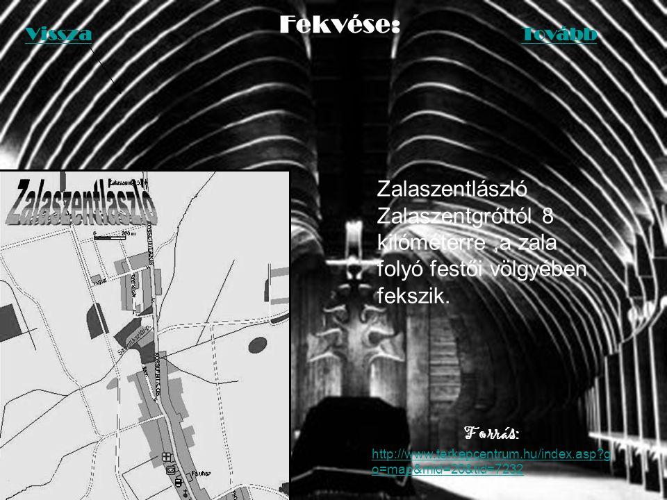 Fekvése: Forrás: http://www.terkepcentrum.hu/index.asp?g o=map&mid=20&tid=7232 Zalaszentlászló Zalaszentgróttól 8 kilóméterre,a zala folyó festői völgyében fekszik.