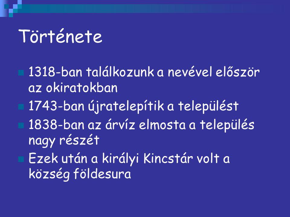 Története 2 Az 1990-as népszámláláskor 4149 embert számoltak Ebből 3819 volt magyar, 253 német Ma a lakosság 3926 lelket számol, akik mind magyarok Területi határa 7996 hold