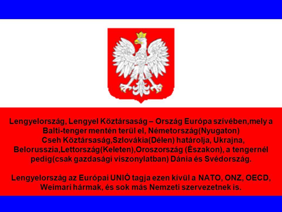 Lengyelország, Lengyel Köztársaság – Ország Európa szívében,mely a Balti-tenger mentén terül el, Németország(Nyugaton) Cseh Köztársaság,Szlovákia(Déle