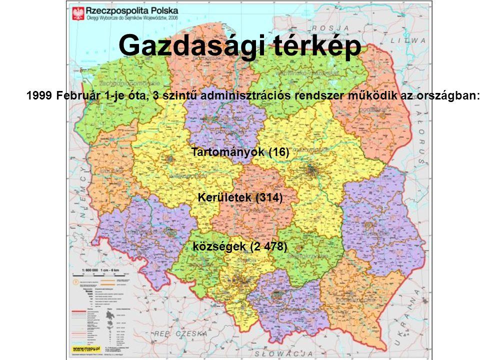 Tartományok (16) Gazdasági térkép 1999 Február 1-je óta, 3 szintű adminisztrációs rendszer működik az országban: Kerületek (314) községek (2 478)