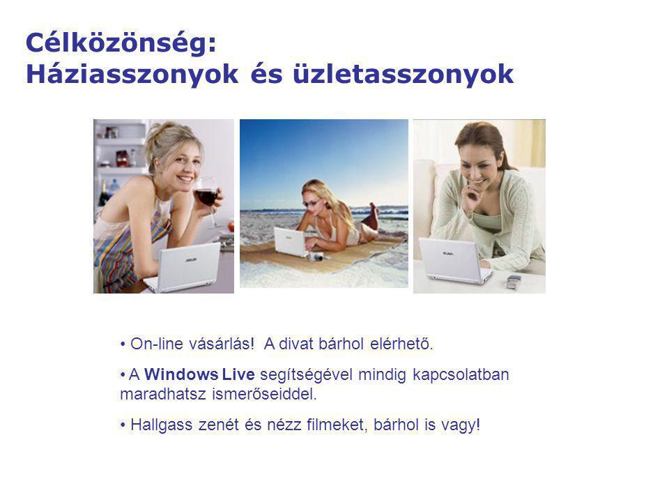 Home On-line vásárlás! A divat bárhol elérhető. A Windows Live segítségével mindig kapcsolatban maradhatsz ismerőseiddel. Hallgass zenét és nézz filme