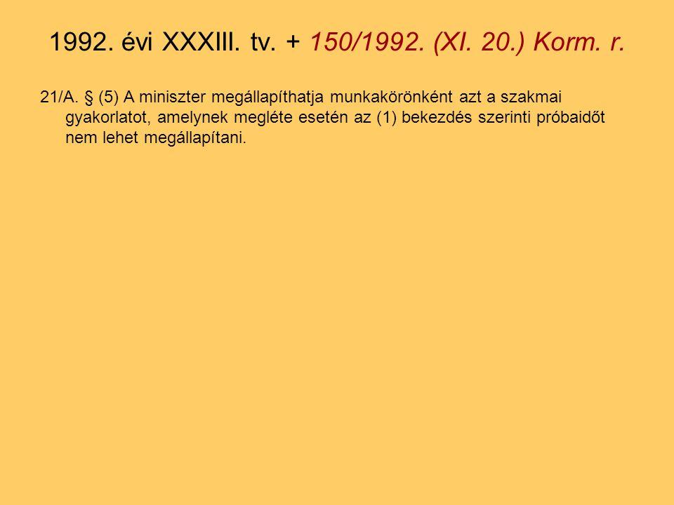 59.§ (2) A Munka Törvénykönyvének a) a 123.