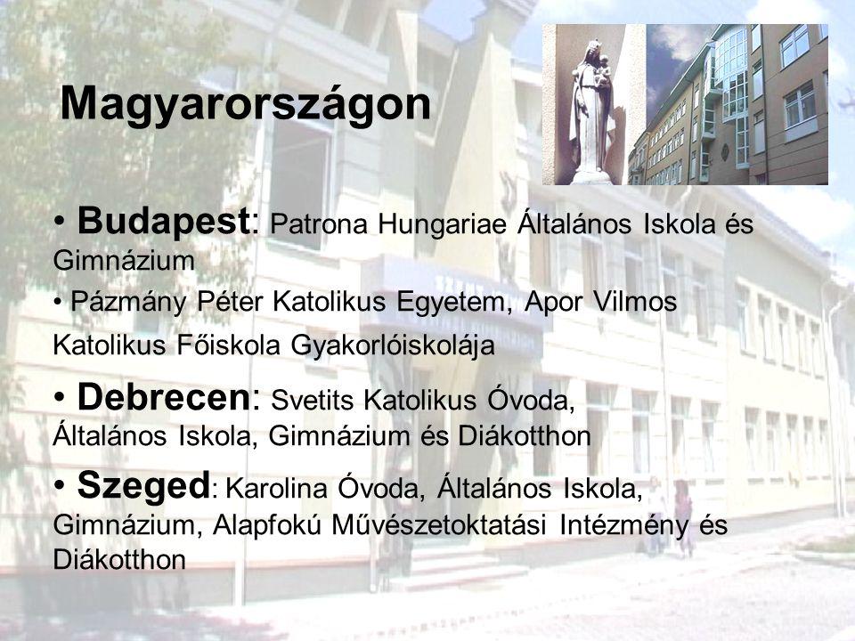 Magyarországon Budapest: Patrona Hungariae Általános Iskola és Gimnázium Pázmány Péter Katolikus Egyetem, Apor Vilmos Katolikus Főiskola Gyakorlóiskol