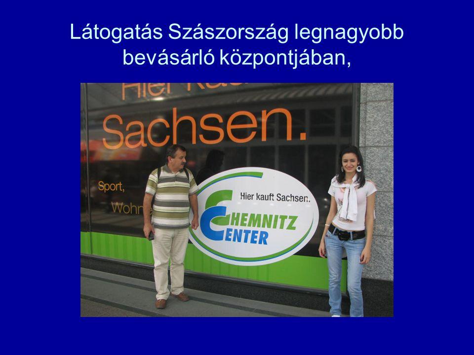 Látogatás Szászország legnagyobb bevásárló központjában,