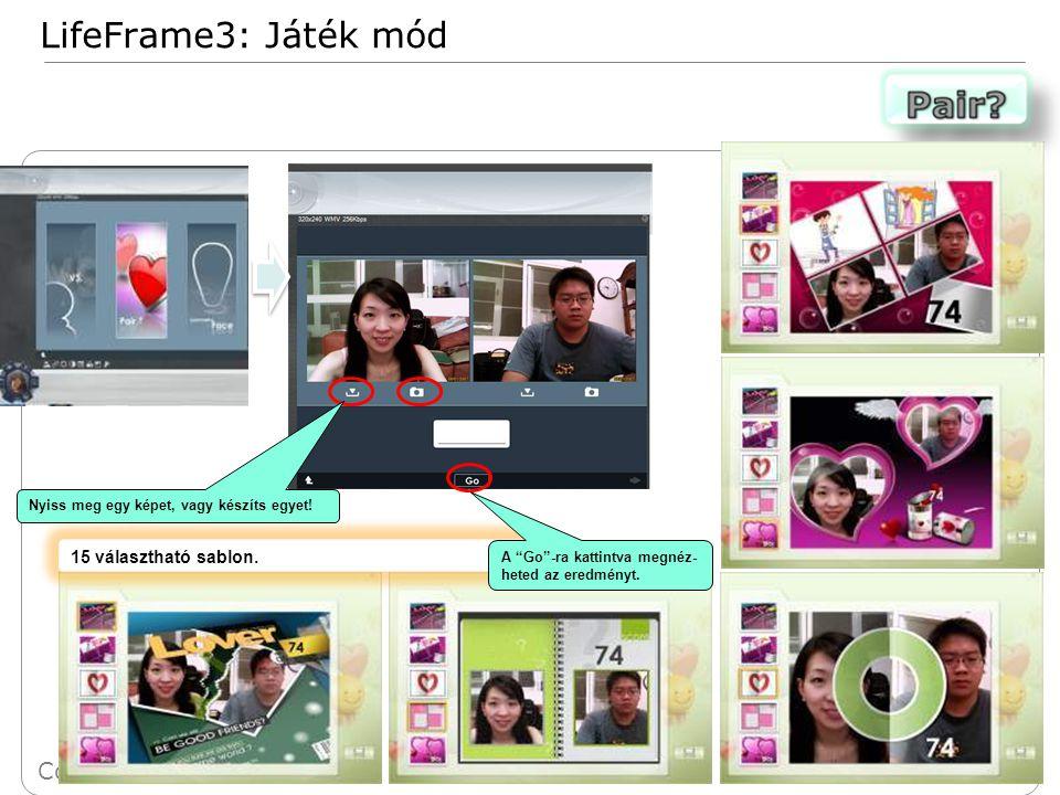 25 Confidential LifeFrame3: Játék mód 15 választható sablon.