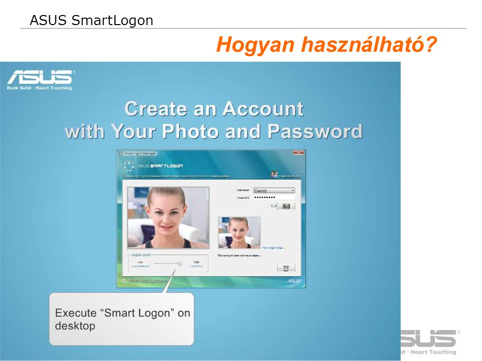 34 Confidential ASUS SmartLogon Hogyan használható